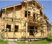 Шлифовка стен деревянного дома,  сруба Одесса